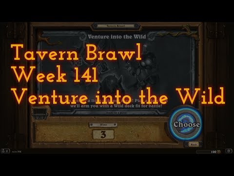[HS] Tavern Brawl: Week 141 - Venture Into The Wild