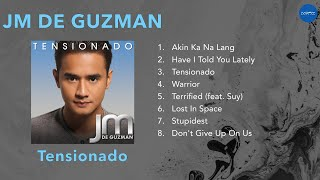 JM De Guzman | Tensionado | Full Album