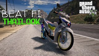 Mods Beat FI Thailook - GTA V MODS Indonesia