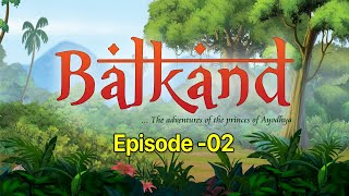 Balkand - The adventures of the princes of Ayodhya   Episode 02  Stories for Kids   Hindi Kahaniya