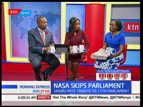 NASA skips parliament: Uhuru Kenyatta opens the 12th parliament