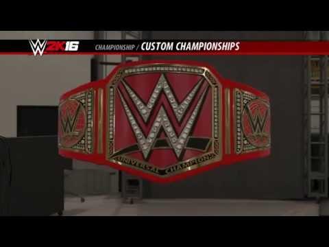 WWE 2K16: HOW TO MAKE THE WWE UNIVERSAL CHAMPIONSHIP!