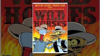 Mystery Science Theater 3000: die Letzte der Wilden Pferde