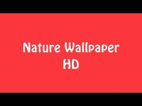 Mobile Free Apps - Nature Wallpaper HD 2016