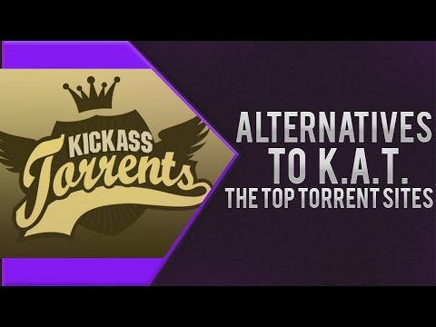How To Find Alternatives To Kick Ass Torrent -The Top Torrent Sites - 2016