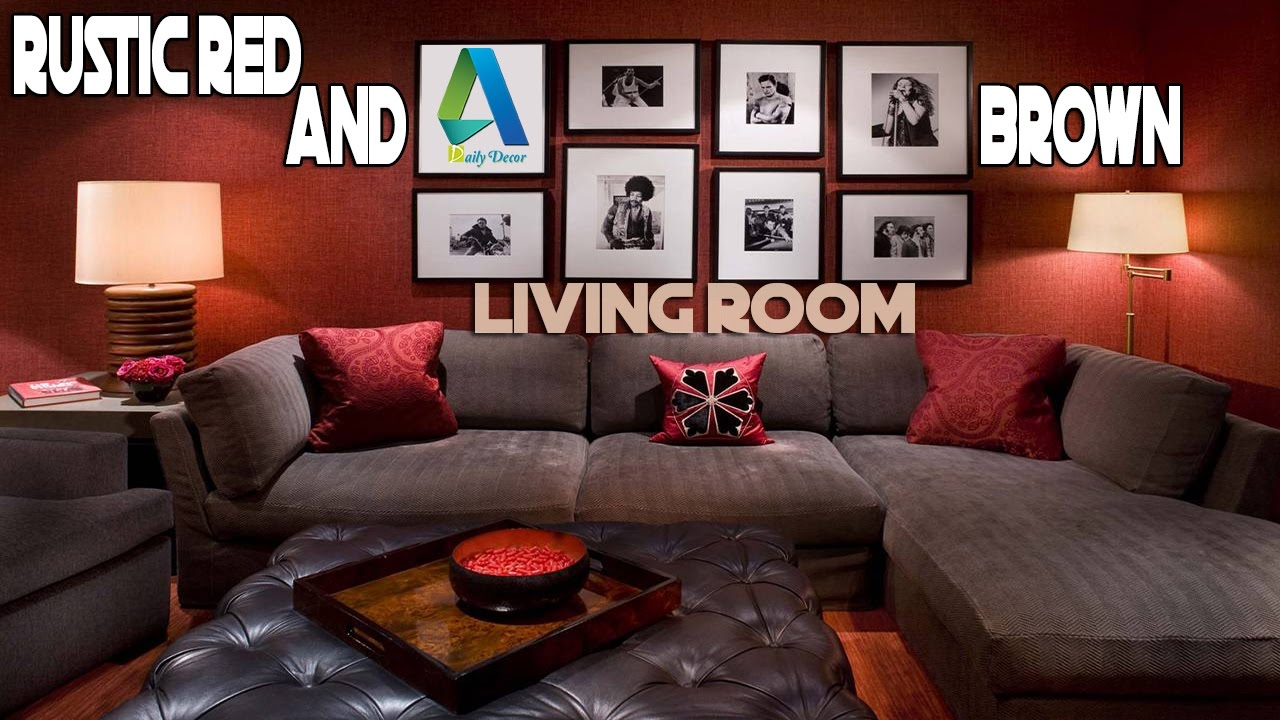 Daily Decor] Rustic Red And Brown Living Room - YouTube
