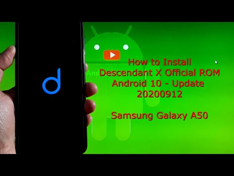 Galaxy A50: Descendant X Official ROM 20200912 + Root