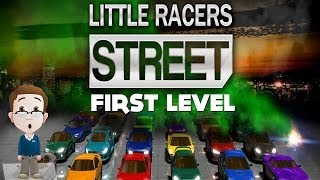 LITTLE RACERS STREET - First Level - In Real Game