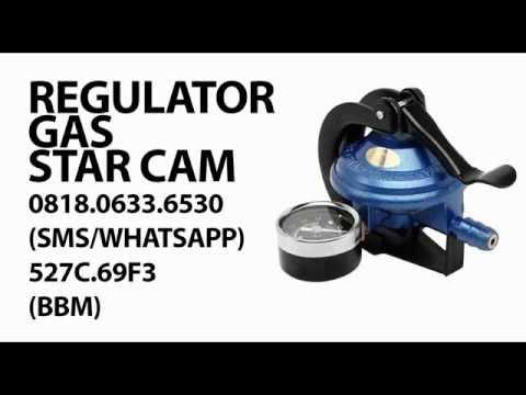 (0818.0633.6530)-REGULATOR GAS TERBAIK MEREK STAR CAM