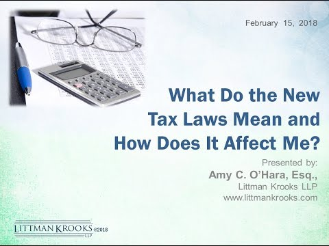 What Do the New Tax Laws Mean and How Does It Affect Me?