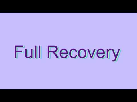 How to Pronounce Full Recovery