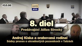 Inžinier Andrej Kiska a orabovaná rodina 8: Predávajúci Július Sirocký #10.86