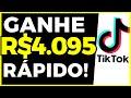 Como BURLAR o TIKTOK - Ganhe R$4.095 rápido - como ganhar dinheiro no TIKTOK