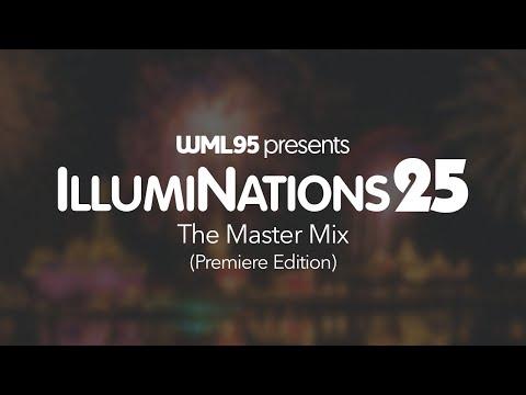 IllumiNations 25: The Master Mix (Premiere Edition)