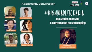 #DignidadLiteraria-The Story that Sells: A Conversation on Gatekeeping
