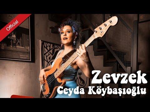 Ceyda Köybaşıoğlu - Zevzek [Mahzuni'ye Saygı]