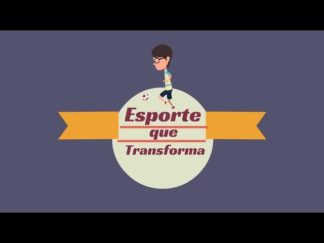 Apresentação do projeto Esporte que Transforma