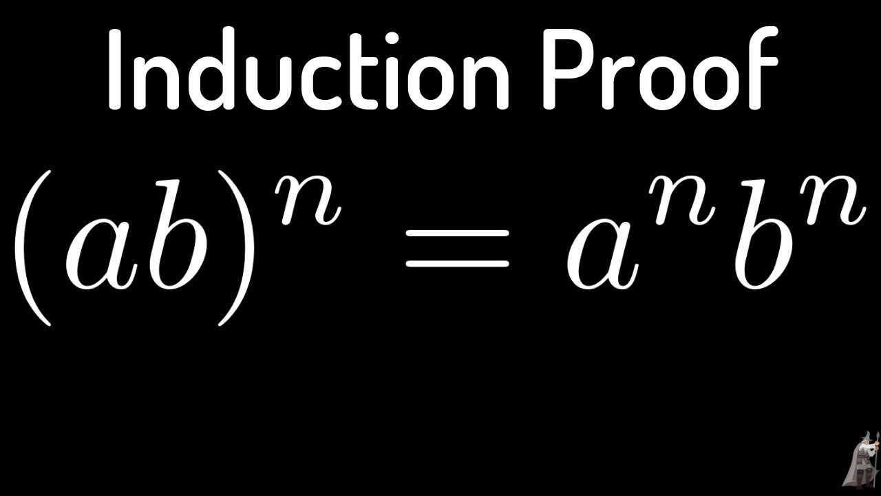Principle Of Mathematical Induction  Ab  N   A N B N Proof