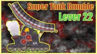 Game xe tăng - Chế tạo xe tăng bọc thép mạnh nhất lv 22 | Super tank rumble | Xe tăng hoạt hình