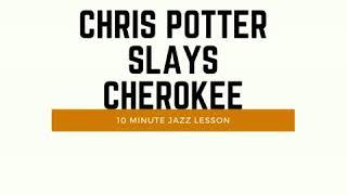 Episode 070: Chris Potter Slays Cherokee