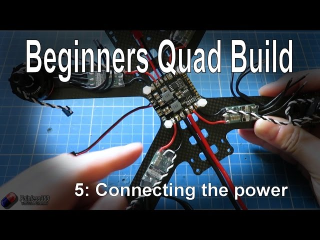 (5/9) Quadcopter Building for Beginners - Connecting the main power systems