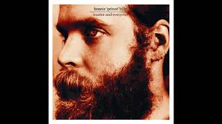 "Bonnie ""Prince"" Billy - The Way"