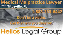Titusville Medical Malpractice Lawyer & Attorney - Florida