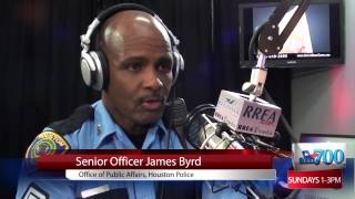 Houston Police Department - Senior Officer James Byrd on Houston Real Estate Radio