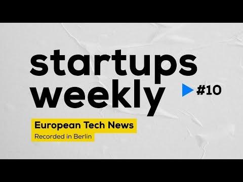 Startups Weekly #10 - Comparison of European Startup Hubs