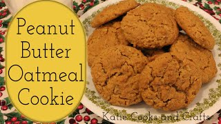 Peanut Butter Oatmeal Cookie ~ Cookie Week!
