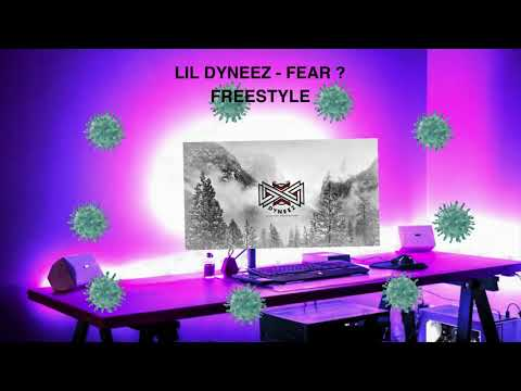 Lil Dyneez - fear ? (Diss Corona Virus) from YouTube · Duration:  2 minutes 9 seconds