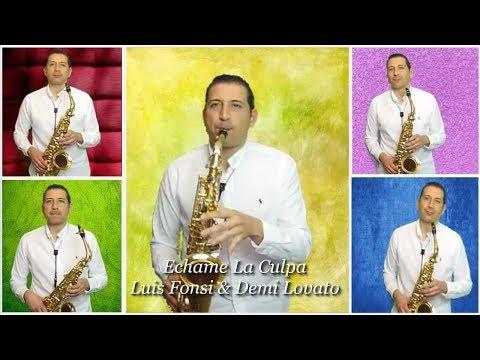 Echame La Culpa, Sax Cover By Diego García Saxofonista. Luis Fonsi & Demi Lovato