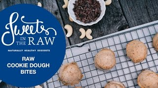 Raw Vegan Cookie Dough Bites: Sweets In The Raw Naturally Healthy Desserts