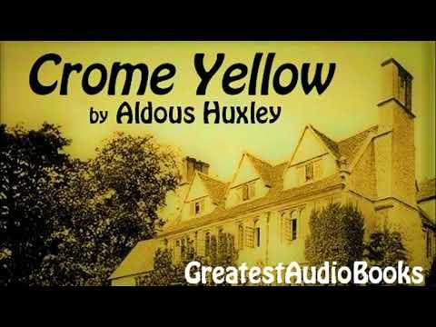 CROME YELLOW by Aldous Huxley - FULL AudioBook | GreatestAudioBooks