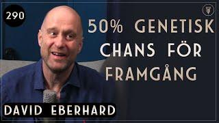 290.David Eberhard, Skillnaden Mellan Kvinnor och Män  | Framgångspodden | Hel intervju