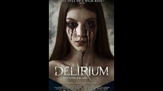 Делириум! Фильм ужасов,триллер.