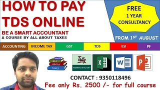 HOW TO PAY TAX DEDUCTION AT SOURCE ONLINE | HOW TO PAY TDS ONLINE | ALL ABOUT TDS | CA MANOJ GUPTA