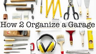 How 2 Organize A Garage