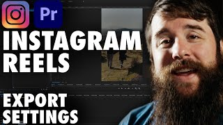 How To Edit & Export High Quality Instagram Reels in Adobe Premiere Pro