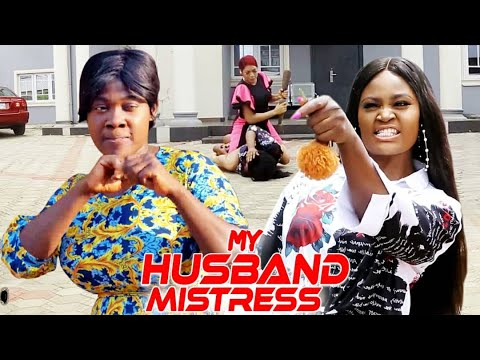 MY HUSBAND MISTRESS FULL MOVIE - NEW MOVIE MERCY JOHNSON U0026 CHIZZY ALICHI  2021 LATEST NIGERIAN MOVIE