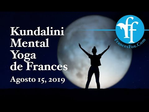 Kundalini Yoga Mental - Agosto 15, 2019