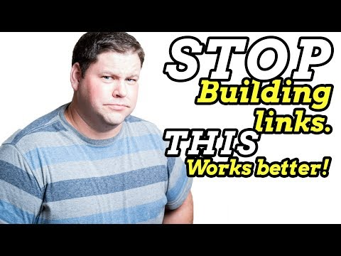 Link Building Is Useless.  Do This Instead.