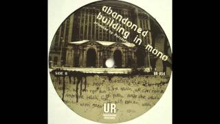 Perception - Abandoned Building In Mono [UR-054]