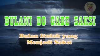 Bulani Do Gabe Saksi Marsada + Lirik Indonesia