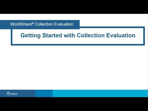 Getting Started With Collection Evaluation