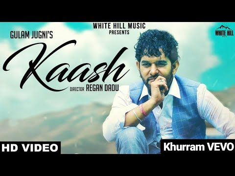 Kaash Tere Ishq Mein Nilaam Ho Jaoun with Lyrics (Official Video) | Gulam Jugni | Kaash |Latest Song