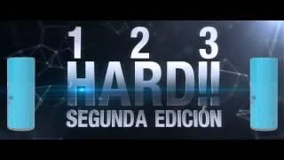 1 2 3 HARD!! Segunda edición -  In Hard We Trust 2015
