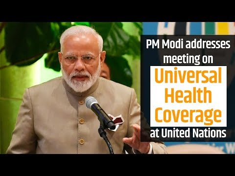 PM Modi addresses meeting on Universal Health Coverage at UN in New York, USA | PMO