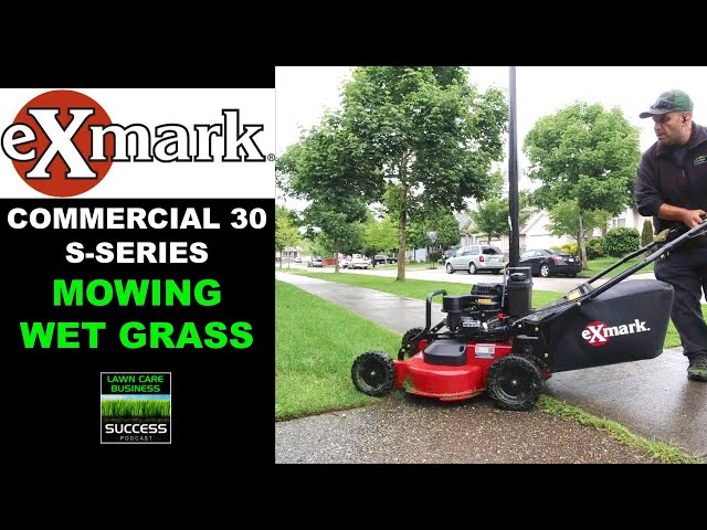 Exmark Commercial 30 S-Series Mowing Wet Grass (2020 model)
