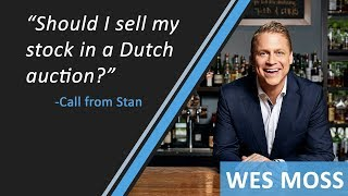 Should I Sell My Stock In A Dutch Auction?